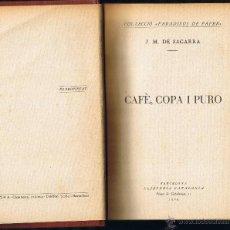 Libros antiguos: CAFÈ COPA I PURO - J M DE SAGARRA - 1929 - LLIBRERIA CATALONIA - CATALÀ. Lote 40846946