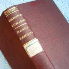 Libros antiguos: BIBLIOTECA UNIVERSAL DE MIGUEL DE LOS SANTOS: JOSE ESPRONCEDA Y MANON LESCAUT DE PREVOST. DE 1888.. Lote 41234398