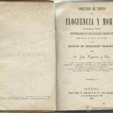 Libros antiguos: COLECCIÓN DE TROZOS DE ELOCUENCIA Y MORAL. Lote 41419078