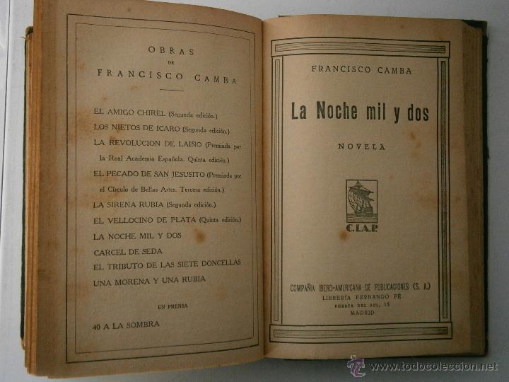 Libros antiguos: LOS PAZOS DE ULLOA LA GUERRA CARLISTA LA NOCHE MIL Y DOS CIAP 1930 - Foto 8 - 41627214