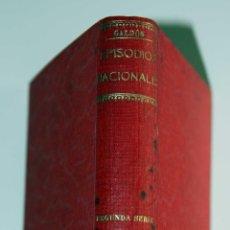 Libros antiguos: EPISODIOS NACIONALES. GALDÓS. 1892. EL EQUIPAJE DEL REY JOSÉ. MEMORIAS DE UN CORTESANO DE 1815. Lote 41990699