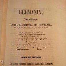 Libros antiguos: GERMANIA O COLECCION DE SUMOS ESCRITORES DE ALEMANIA. JUAN DE MULLER. 1849. 2 TOMOS.. Lote 42213781