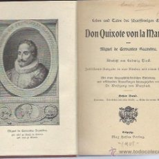 Libros antiguos: DON QUIXOTE VON LA MANCHA, MIGUEL DE CERVANTES SAAVEDRA, LEIPZIG 1905, 2 TMS EN ESTE VOLUMEN. Lote 42403248