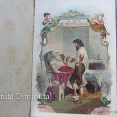Libros antiguos: EL CONDE DE MONTECRISTO - ALEJANDRO DUMAS - 188? - EDITORIAL JUAN PONS - CROMOLITOGRAFIA JUAN PONS -. Lote 42429785