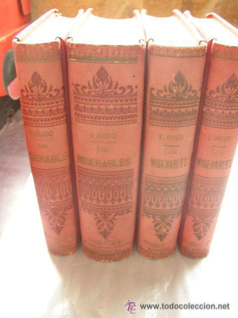 LOS MISERABLES-OBRAS COMPLETAS DE VÍCTOR HUGO- 4 VOLUMENES CON 8 TOMOS ILUSTRADOS-1903/1904/1905 (Libros antiguos (hasta 1936), raros y curiosos - Literatura - Narrativa - Clásicos)