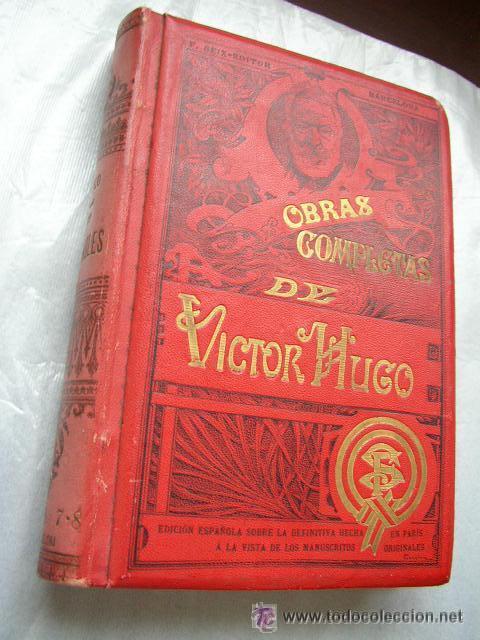Libros antiguos: LOS MISERABLES-OBRAS COMPLETAS DE VÍCTOR HUGO- 4 VOLUMENES CON 8 TOMOS ILUSTRADOS-1903/1904/1905 - Foto 10 - 42880429