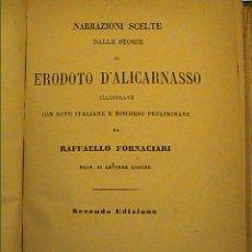 Libros antiguos: HERÓDOTO DE HALICARNASO.NARRACIONES ESCOGIDAS.1882. EN LENGUA ITALIANA TRADUCIDO DEL GRIEGO.. Lote 43063282