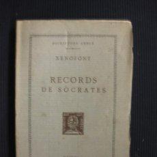 Libri antichi: ESCRIPTORS GRECS. XENOFONT. RECORDS DE SÒCRATES. TEXT I TRADUCCIO.BERNAT METGE 1923.. Lote 43149354