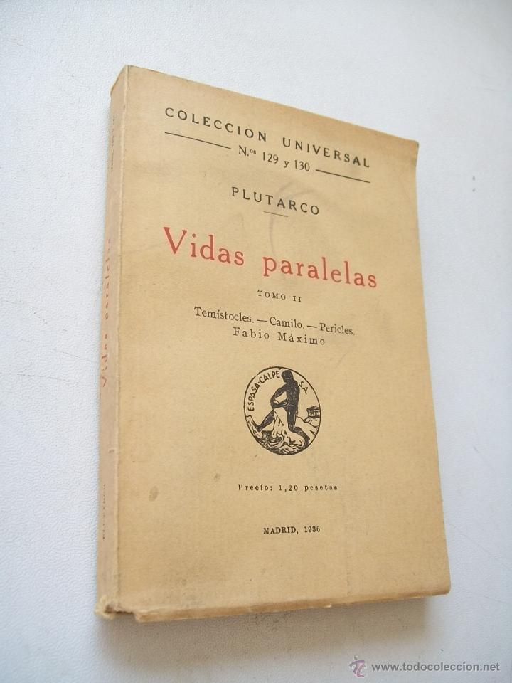 VIDAS PARALELAS, TOMO II. TEMÍSTOCLES, CAMILO, PERICLES, FABIO MÁXIMO-1936- MADRID.-PLUTARCO- (Libros antiguos (hasta 1936), raros y curiosos - Literatura - Narrativa - Clásicos)