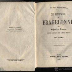 Libros antiguos: EL VIZCONDE DE BRAGELONNE. ALEJANDRO DUMAS. TOMO II [DE 4]. MURCIA Y MARTÍ, EDITORES. MADRID. 1860. Lote 43167294