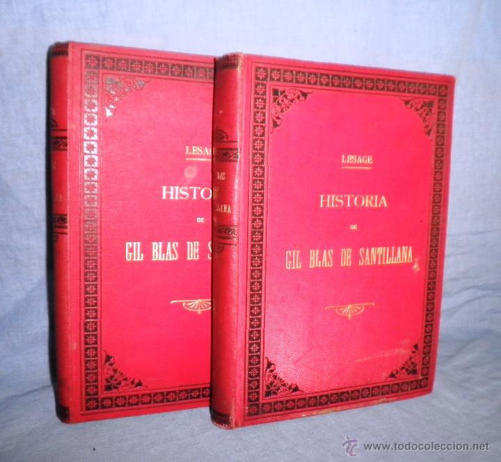 HISTORIA DE GIL BLAS DE SANTILLANA - LESAGE - AÑO 1890 - BELLAS VIÑETAS Y LAMINAS. (Libros antiguos (hasta 1936), raros y curiosos - Literatura - Narrativa - Clásicos)
