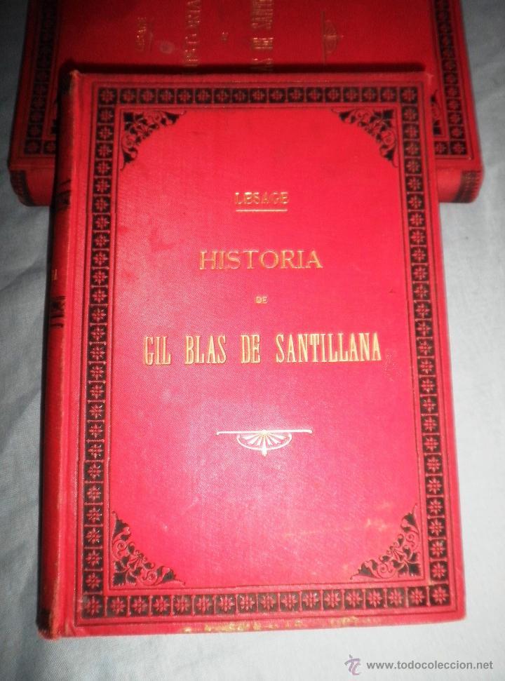 Libros antiguos: HISTORIA DE GIL BLAS DE SANTILLANA - LESAGE - AÑO 1890 - BELLAS VIÑETAS Y LAMINAS. - Foto 2 - 43407313