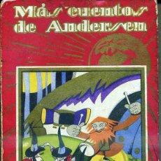 Libros antiguos: MÁS CUENTOS DE ANDERSEN (CALLEJA PERLA, 1936) ILUSTRACIONES DE REINOSO. Lote 49777826