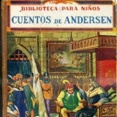 Libros antiguos: CUENTOS DE ANDERSEN (SOPENA, 1936). Lote 43439191