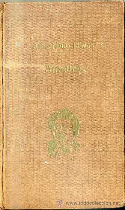 DUMAS : AMAURY (TASSO, C. 1920) (Libros antiguos (hasta 1936), raros y curiosos - Literatura - Narrativa - Clásicos)