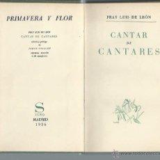 Libros antiguos: FRAY LUIS DE LEÓN, CANTAR DE CANTARES, SIGNO MADRID 1936, 194 PÁGS, 12X18CM, ENC. TELA ED. Lote 43811484
