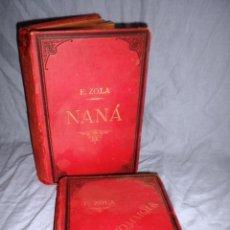 Libros antiguos: OBRAS DE EMILIO ZOLA - AÑO 1880 - NANÁ · EL ASSOMMOIR - BELLOS GRABADOS.. Lote 43899796