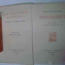 Libros antiguos: JOAN DE GAL.LES. BREVILOQUI. ED. BARCINO 1930. CLASICO MEDIEVAL. Lote 44018466