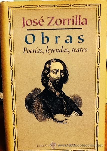 OBRAS.( POESÍAS, LEYENDAS, TEATRO.) JOSÉ ZORRILLA . EDICION E INTRODUCCION JULIAN MARIAS . (Libros antiguos (hasta 1936), raros y curiosos - Literatura - Narrativa - Clásicos)