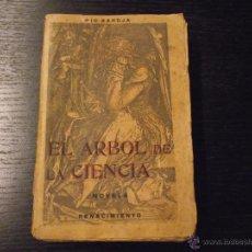 Libros antiguos: EL ÁRBOL DE LA CIENCIA, PIO BAROJA. Lote 44271613