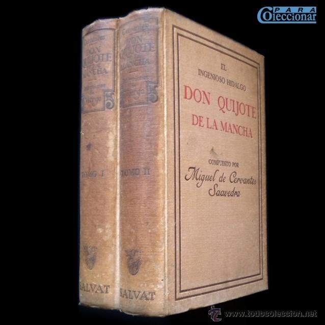 PCBROS - DON QUIJOTE DE LA MANCHA - ILUSTR. DANIEL URRABIETA VIERGE - SALVAT EDITORES - 1930 (Libros antiguos (hasta 1936), raros y curiosos - Literatura - Narrativa - Clásicos)