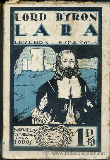 LORD BYRON : LARA LEYENDA ESPAÑOLA (MUNDO LATINO, C. 1920) (Libros antiguos (hasta 1936), raros y curiosos - Literatura - Narrativa - Clásicos)