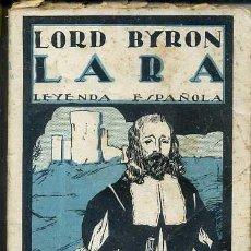 Libros antiguos: LORD BYRON : LARA LEYENDA ESPAÑOLA (MUNDO LATINO, C. 1920) . Lote 44725810