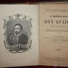 Libros antiguos: DON QUIJOTE DE LA MANCHA DEL AÑO 1882. CON LAMINAS DE R.PUIGGARI. E.SALVADOR MANERO. Lote 117033152