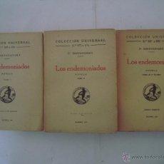 Libros antiguos: DOSTOYEVSKY. LOS ENDEMONIADOS. OBRA EN 3 TOMOS. 1924. COLECCIÓN UNIVERSAL. Lote 45428936
