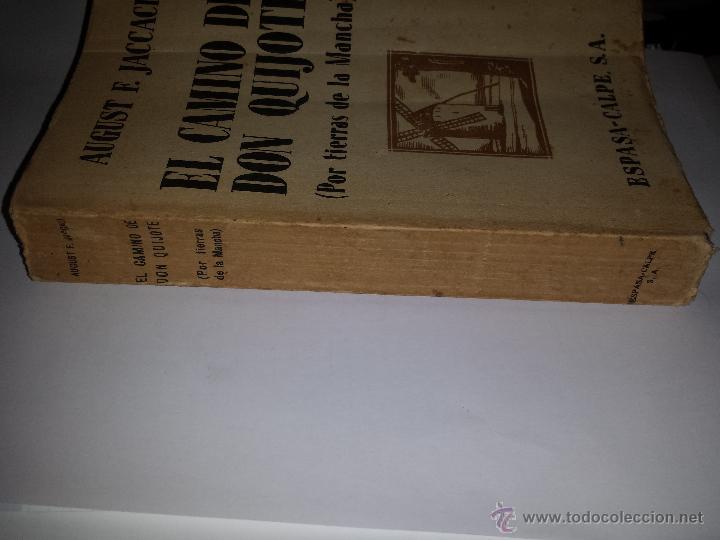 Libros antiguos: EL CAMINO DE DON QUIJOTE POR TIERRAS DE LA MANCHA-AUGUST F. JACCACI-AÑO 1915. - Foto 7 - 46023362