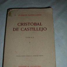 Libros antiguos: LIBRO CRISTOBAL DE CASTILLEJO, OBRA I, 1926. Lote 46063714