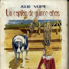 Libros antiguos: JULIO VERNE : UN CAPITÁN DE QUINCE AÑOS (SOPENA, C. 1935). Lote 46152248