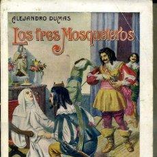 Libros antiguos: ALEJANDRO DUMAS : LOS TRES MOSQUETEROS (SOPENA, 1931). Lote 46152418