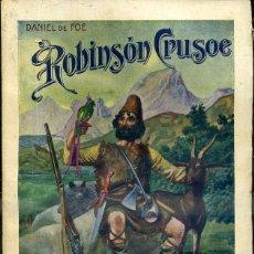 Libros antiguos: DEFOE : ROBINSON CRUSOE (SOPENA, 1936). Lote 46209317