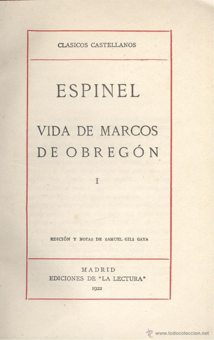 ESPINEL. Vida de Marcos de Obregón. 2 vols. Madrid, Clásicos castellanos, 1922-3.