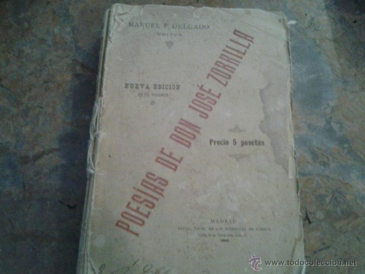 POESÍAS DE DON JOSÉ ZORRILLA. MADRID 1893 (Libros antiguos (hasta 1936), raros y curiosos - Literatura - Narrativa - Clásicos)