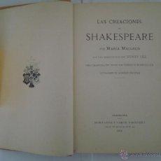 Libros antiguos: LAS CREACIONES DE SHAKESPEARE.POR MARIA MACLEOD.FOLIO MONTANER Y SIMON 1912.ILUST.. Lote 46713895