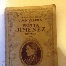 Libros antiguos: PEPITA JIMENEZ JUAN VALERA. Lote 46718183