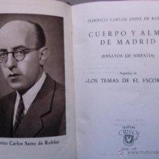 Libros antiguos: CRISOL,AGUILAR,CUERPO Y ALMA DE MADRID,ORIGINAL,BUEN ESTADO,ES EL LIBRO DE LAS FOTOS. Lote 46953575