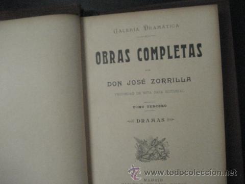 Libros antiguos: obras completas de jose Zorrilla, Delgado ed 1905, 3 tomos, ref E1 - Foto 7 - 47015072