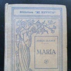 Libros antiguos: MARIA - JORGE ISAACS. Lote 47021432