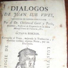 Libros antiguos: JUAN VIVES. DIÁLOGOS (1788). VALENCIA. CON UN GRABADO.. Lote 47107644