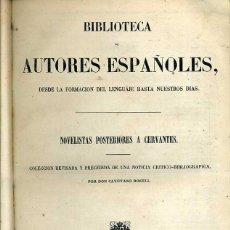 Libros antiguos: NOVELISTAS POSTERIORES A CERVANTES (BIBLIOTECA DE AUTORES ESPAÑOLES RIVADENEYRA, 1851). Lote 47125866