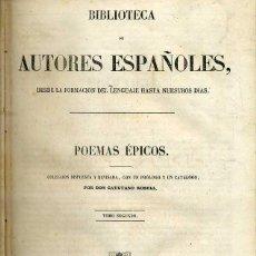 Libros antiguos: POEMAS ÉPICOS TOMO II (BIBLIOTECA DE AUTORES ESPAÑOLES RIVADENEYRA, 1854). Lote 47125885