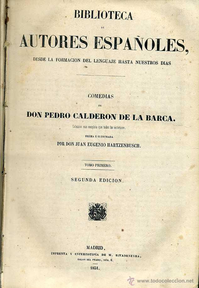 COMEDIAS DE CALDERÓN DE LA BARCA TOMO I (BIBLIOTECA DE AUTORES ESPAÑOLES RIVADENEYRA, 1851) (Libros antiguos (hasta 1936), raros y curiosos - Literatura - Narrativa - Clásicos)