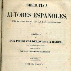 Libros antiguos: COMEDIAS DE CALDERÓN DE LA BARCA TOMO I (BIBLIOTECA DE AUTORES ESPAÑOLES RIVADENEYRA, 1851). Lote 47125923