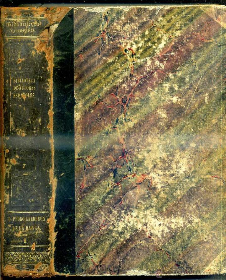 Libros antiguos: COMEDIAS DE CALDERÓN DE LA BARCA TOMO I (BIBLIOTECA DE AUTORES ESPAÑOLES RIVADENEYRA, 1851) - Foto 2 - 47125923