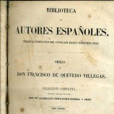 Libros antiguos: OBRAS DE QUEVEDO TOMO I (BIBLIOTECA DE AUTORES ESPAÑOLES RIVADENEYRA, 1852). Lote 47125942