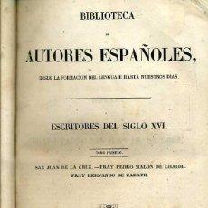 Libros antiguos: ESCRITORES DEL SIGLO XVI TOMO I (BIBLIOTECA DE AUTORES ESPAÑOLES RIVADENEYRA, 1853). Lote 47129497