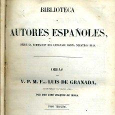 Libros antiguos: OBRAS DE FRAY LUIS DE GRANADA TOMO III (BIBLIOTECA DE AUTORES ESPAÑOLES RIVADENEYRA, 1849). Lote 47129615